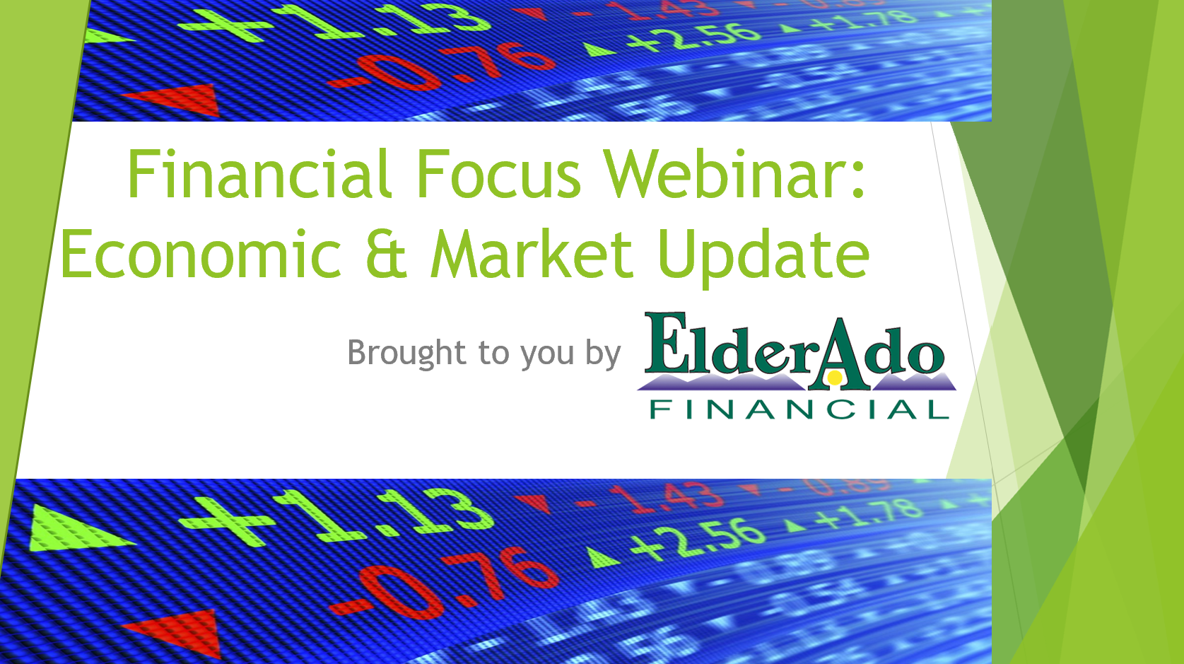 Financial Focus Webinar: Economic & Market Update